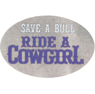 HITCH COVER -SAVE A BULL RIDE A COWGIRL