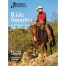 Ride Smarter- On to the next level of Horsemanship