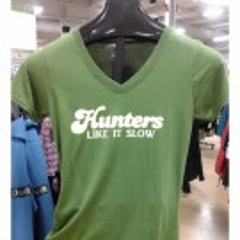 "Phyllis Stein ""Hunters Like it Slow"" T-Shirt"