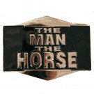 The Man, The Horse Belt Buckle