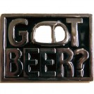 Got Beer? Belt Buckle Black