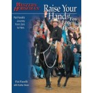 Raise Your Hand (If you love horses)