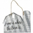 "Home is Where the Barn is - 5"" Sign"